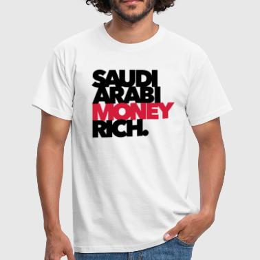 Saudi Arabi Money Rich - Chabo - Babo - Männer T-Shirt