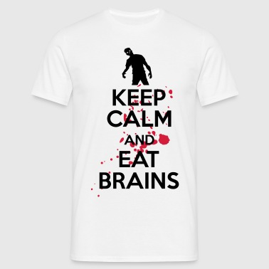 Keep calm and eat brains - Mannen T-shirt