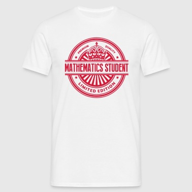 Limited edition mathematics student prem - Men's T-Shirt
