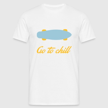 chill - T-shirt Homme