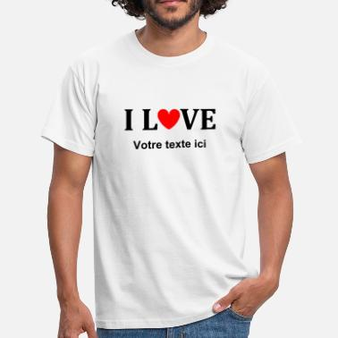 Love I love - T-shirt Homme