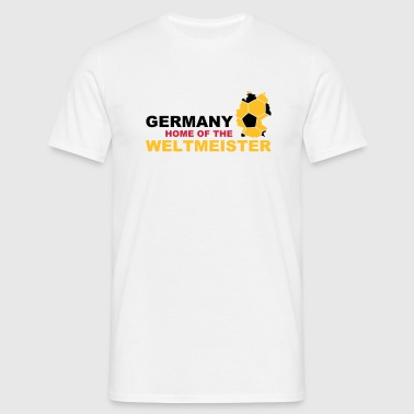 Germany home of the weltmeister - Mannen T-shirt