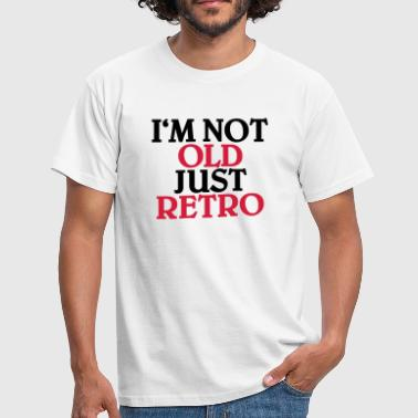 I'm not old, just retro - T-shirt herr
