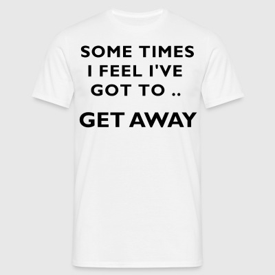 some times - Men's T-Shirt
