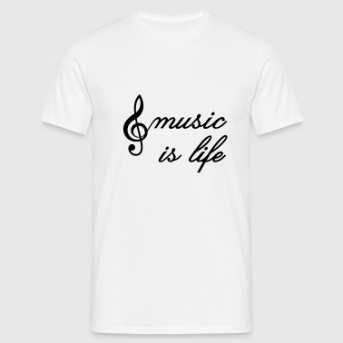 music is life  musique  - T-shirt Homme
