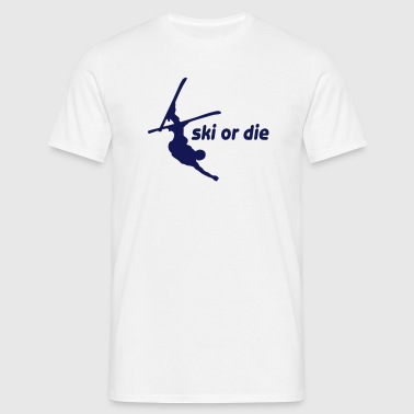 ski or die vi - Men's T-Shirt