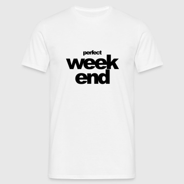 week-end parfait - T-shirt Homme
