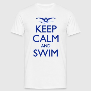 Keep calm and Swim - Männer T-Shirt