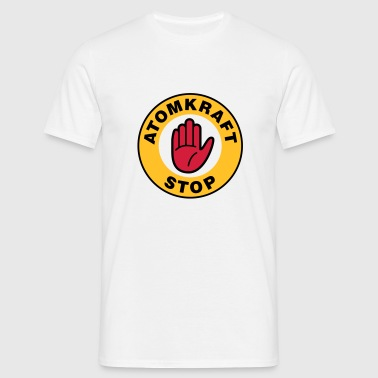 Stop Atomkraft | Hand | AKW | Nuclear - Men's T-Shirt