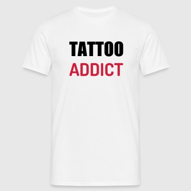 Tatoo / Tattooed / Tattooist / Biker / Piercing - Men's T-Shirt