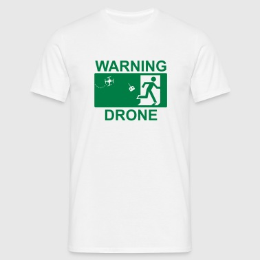 Warning drone - Men's T-Shirt
