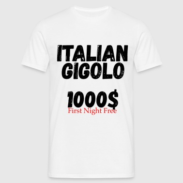 Italian Gigolo Tee Shirt for Him - Men's T-Shirt