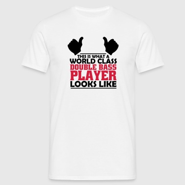 world class double bass player - Men's T-Shirt
