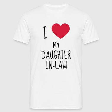 Daughter-in-law / Daughter in law Marriage Family - Men's T-Shirt
