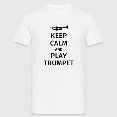 keep calm and play trumpet - Koszulka męska