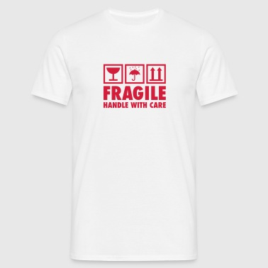fragile - handle with care - Männer T-Shirt