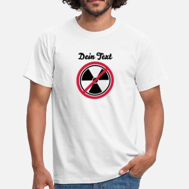 Nuclear Power No To Nuclear Power - Men's T-Shirt