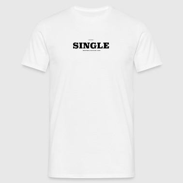 Single2 - Männer T-Shirt
