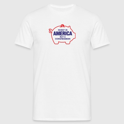 Invest In America. Buy A Congressman! - Men's T-Shirt