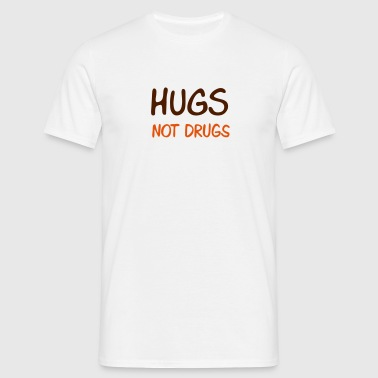 hugs not drugs - Männer T-Shirt