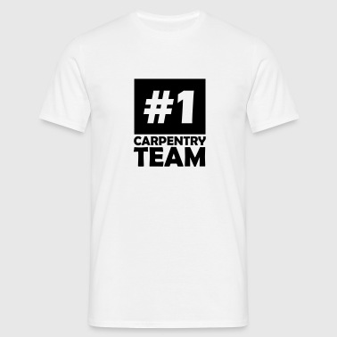 number one carpentry team - Men's T-Shirt