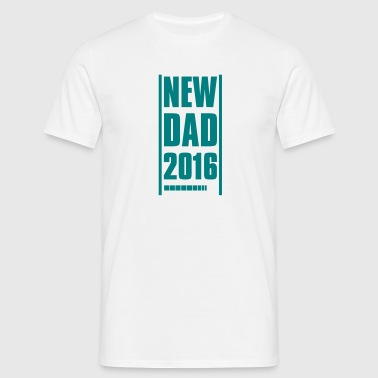 NEW DAD FATHER 2016 - Men's T-Shirt