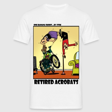 Retired Acrobats - Men's T-Shirt
