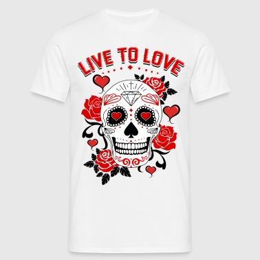live to love - T-shirt Homme