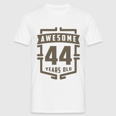 Awesome 44 Years Old - Men's T-Shirt