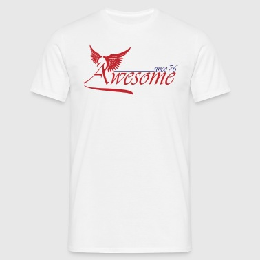 Awesome SINCE 1976 - Men's T-Shirt