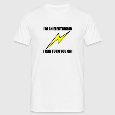 electricians turn you on - Men's T-Shirt