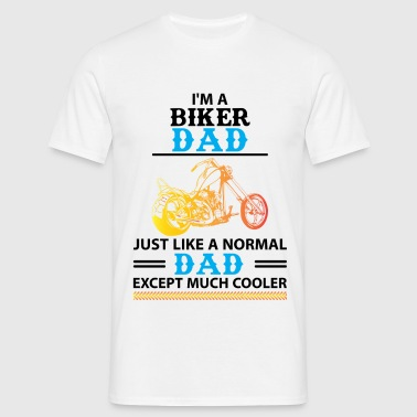 Biker Dad... - Men's T-Shirt
