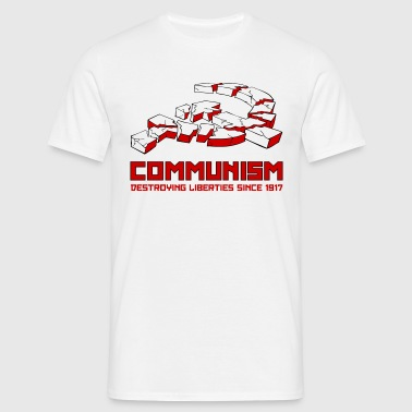 Communism, Destroying Liberties since 1917 - Mannen T-shirt