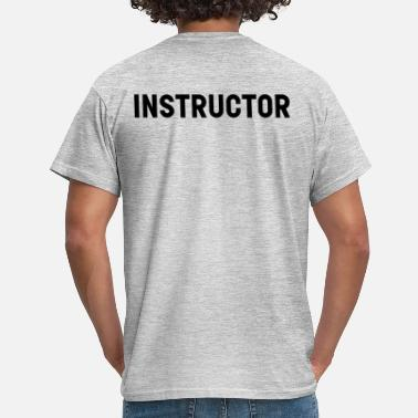 Instructeur instructeur - Mannen T-shirt