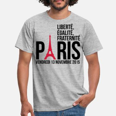 Fraternity Paris freedom equality fraternity - Men's T-Shirt