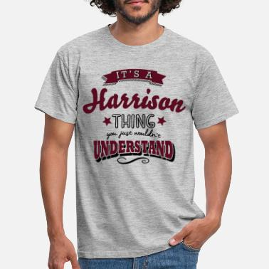 Harrison its a harrison name surname thing - Männer T-Shirt