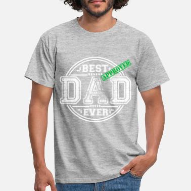 Dad BEST DAD EVER - Men's T-Shirt