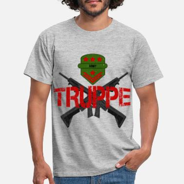 Troops troops - Men's T-Shirt