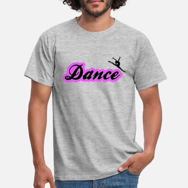 Dance Sport Dancing dance passion sport - Men's T-Shirt