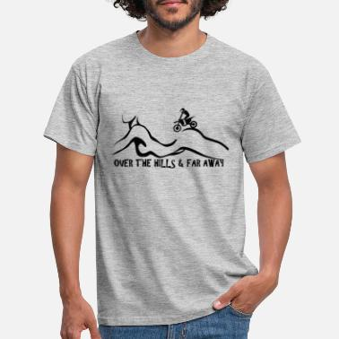 Over The Hill over the hills & far away 3.0 - Men's T-Shirt