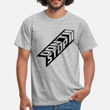 Racingpresenter Don t stoppa cool silhouette arrow logo Lopp inte - T-shirt herr