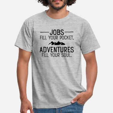 Slogan Jobs VS Adventures - Men's T-Shirt