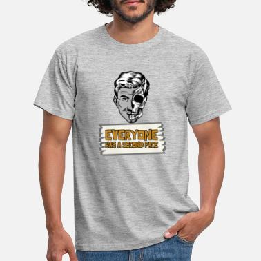 Everyone has a second Face - Männer T-Shirt