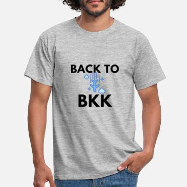 Unfortunately BACK TO BKK - Men's T-Shirt