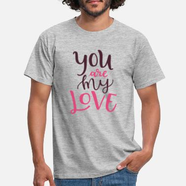 Proof Proof of love Marriage proposal Valentine's Day compliment - Men's T-Shirt
