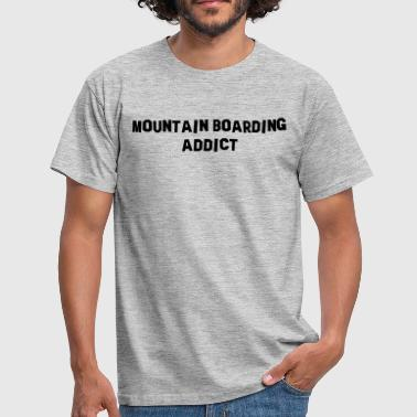 mountain boarding addict - T-shirt Homme