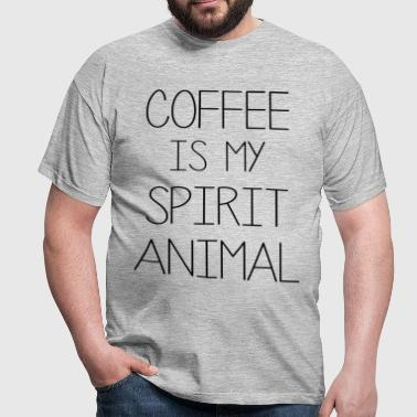 Coffe Is My Spirit Animal - Men's T-Shirt