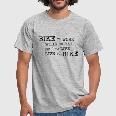 bike to work ... - Männer T-Shirt
