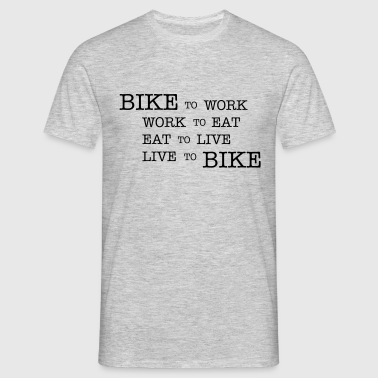bike to work ... - Mannen T-shirt