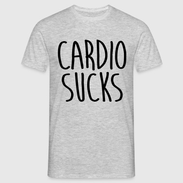 Cardio sucks - Männer T-Shirt